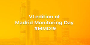 VI edition of Madrid Monitoring Day #MMD19