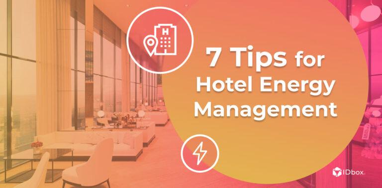 7 Hotel Energy Management Tips